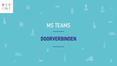 MS Teams Doorverbinden