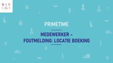 PrimeTime Medewerker - 06 foutmelding locatie boeking