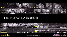 UHD and IP installs