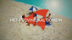 Aflevering 'Het Provinciaal Domein' over de forse investeringen in het toerisme