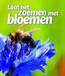 Campagnebeeld Laat het zoemen met bloemen